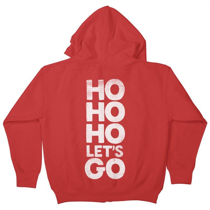 Ho Ho Ho, Let's Go! Kids Zip-Up Hoody by Morozinka Artist Shop