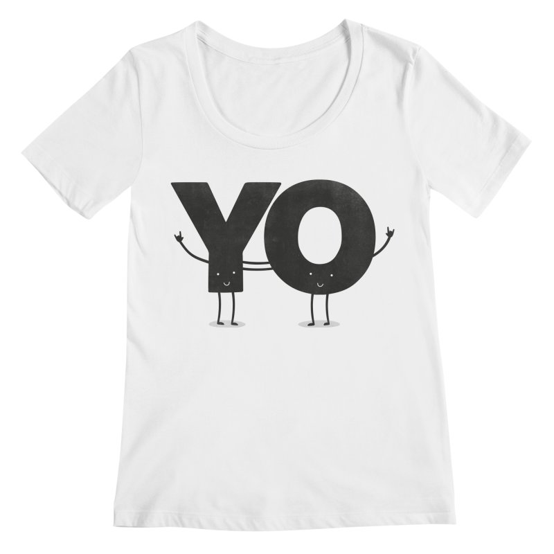 YO Women's Regular Scoop Neck by Morozinka Artist Shop