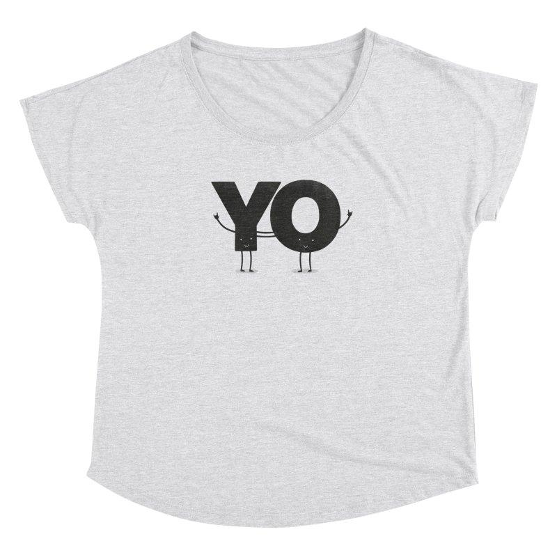 YO Women's Dolman by Morozinka Artist Shop