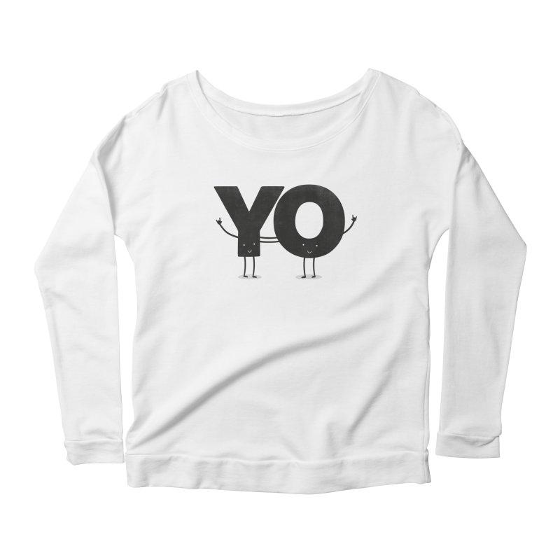 YO Women's Scoop Neck Longsleeve T-Shirt by Morozinka Artist Shop