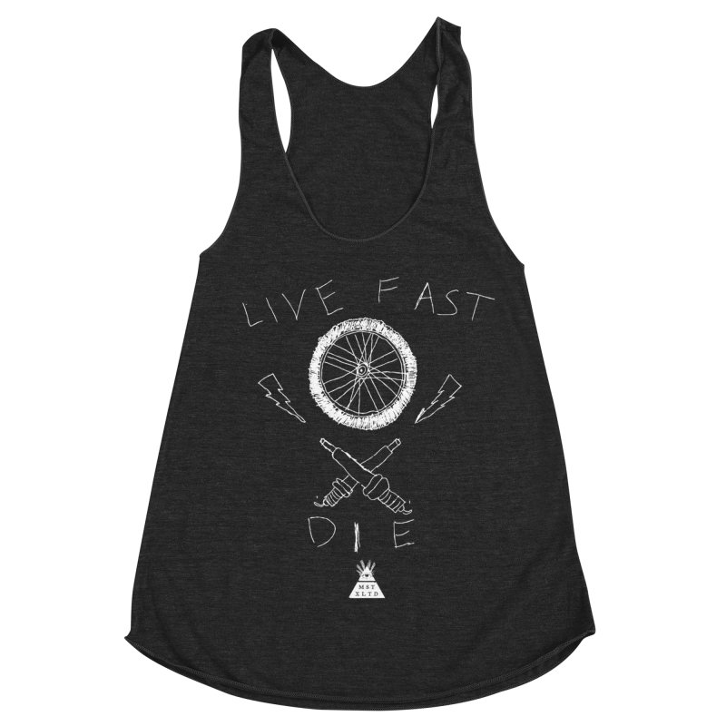 Live Fast.  Die. Women's Racerback Triblend Tank by Thee Most Exalted T-shirt page.