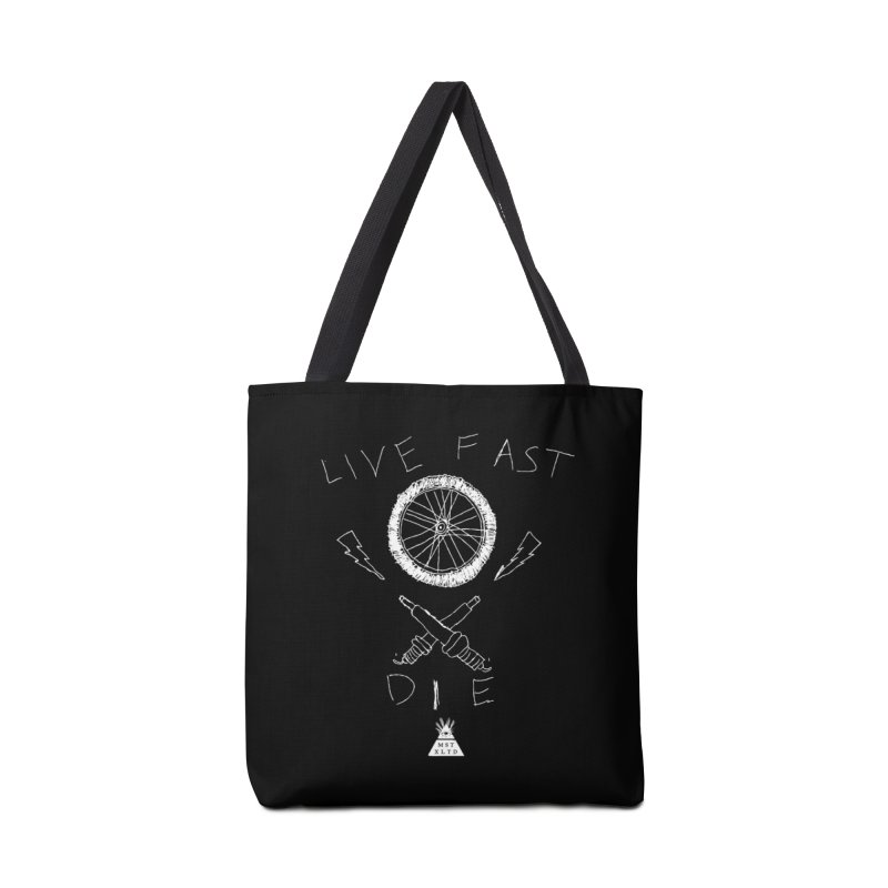 Live Fast.  Die. Accessories Tote Bag Bag by Thee Most Exalted T-shirt page.