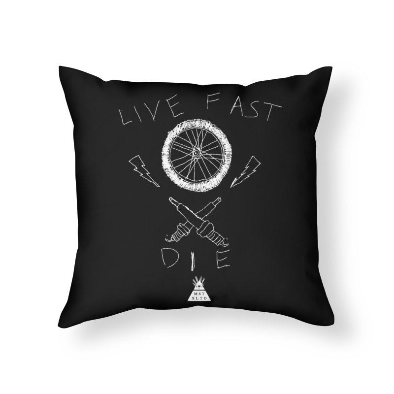 Live Fast.  Die. Home Throw Pillow by Thee Most Exalted T-shirt page.
