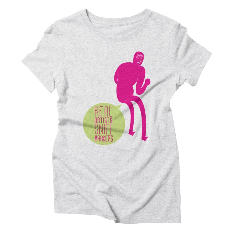 Real Artists Women's Triblend T-shirt by Most Lonely Boy's Artist Shop