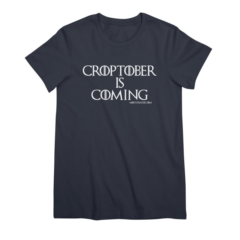 CROPTOBER IS COMING Women's Premium T-Shirt by MostlySAFE Webcomic Shwag