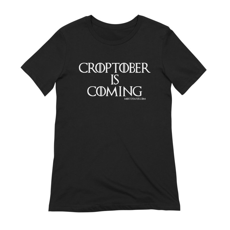 CROPTOBER IS COMING Women's Extra Soft T-Shirt by MostlySAFE Webcomic Shwag