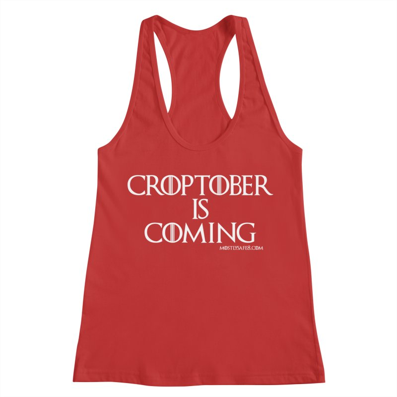 CROPTOBER IS COMING Women's Racerback Tank by MostlySAFE Webcomic Shwag