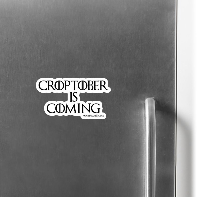 CROPTOBER IS COMING - BLACK LETTERING Accessories Magnet by MostlySAFE Webcomic Shwag