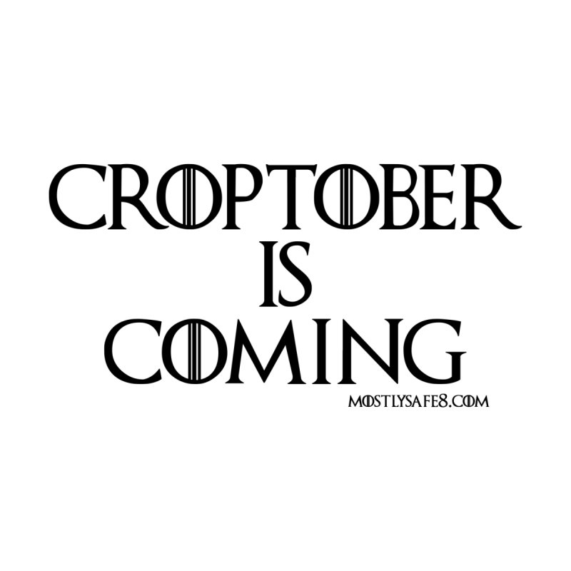 CROPTOBER IS COMING - BLACK LETTERING Women's V-Neck by MostlySAFE Webcomic Shwag