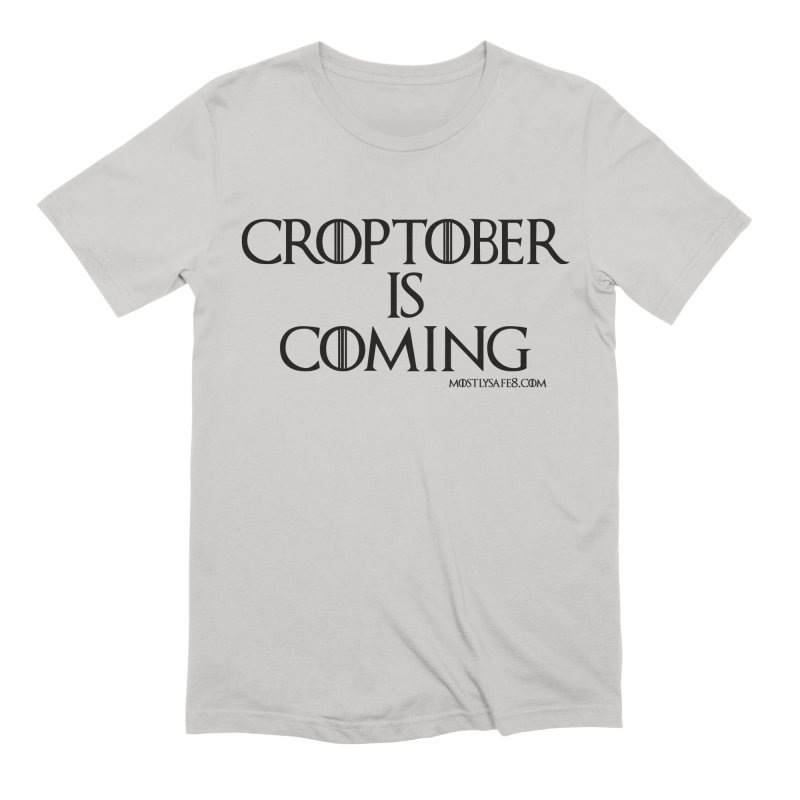 CROPTOBER IS COMING - BLACK LETTERING Men's Extra Soft T-Shirt by MostlySAFE Webcomic Shwag