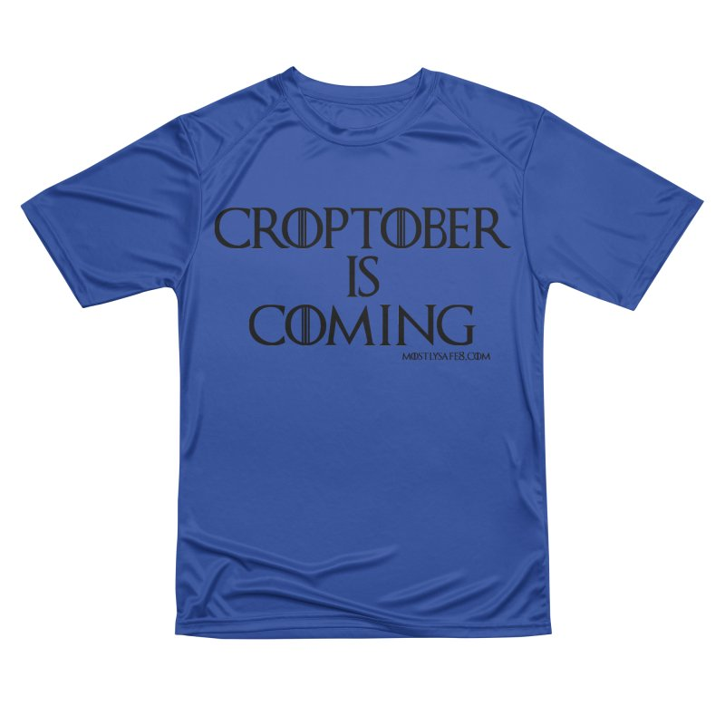 CROPTOBER IS COMING - BLACK LETTERING Women's Performance Unisex T-Shirt by MostlySAFE Webcomic Shwag