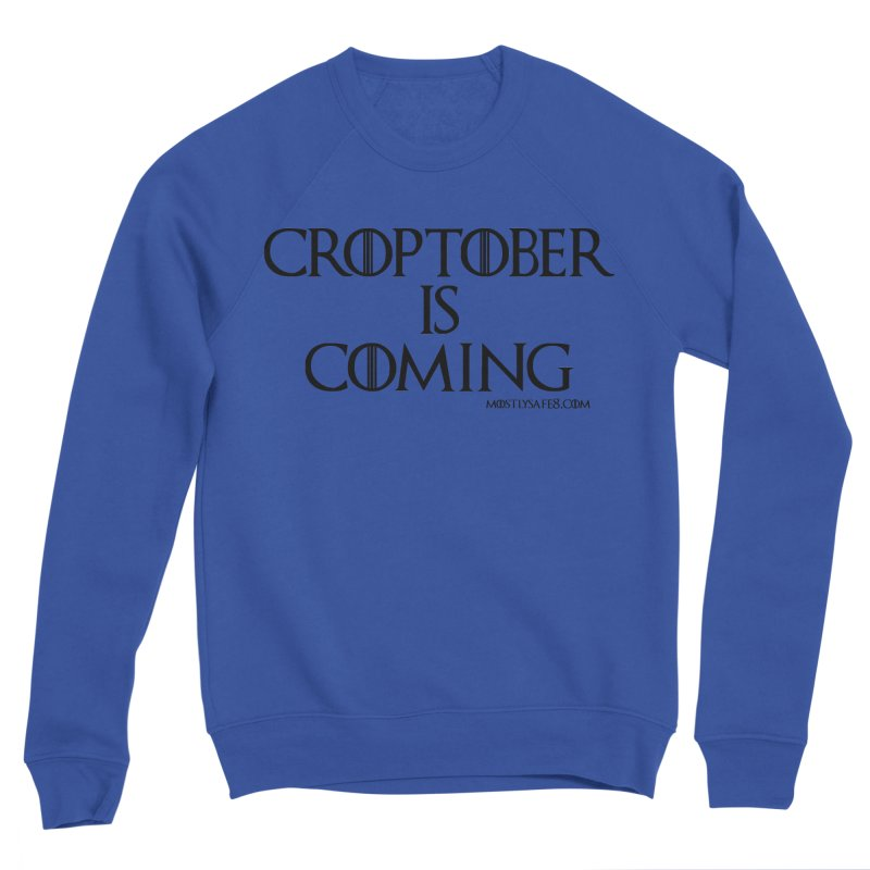 CROPTOBER IS COMING - BLACK LETTERING Men's Sweatshirt by MostlySAFE Webcomic Shwag