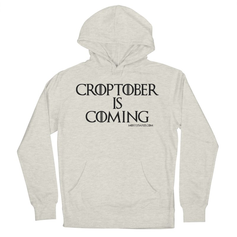 CROPTOBER IS COMING - BLACK LETTERING Men's French Terry Pullover Hoody by MostlySAFE Webcomic Shwag