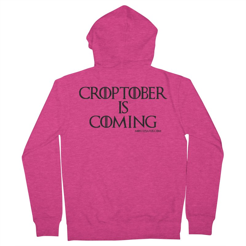 CROPTOBER IS COMING - BLACK LETTERING Women's French Terry Zip-Up Hoody by MostlySAFE Webcomic Shwag