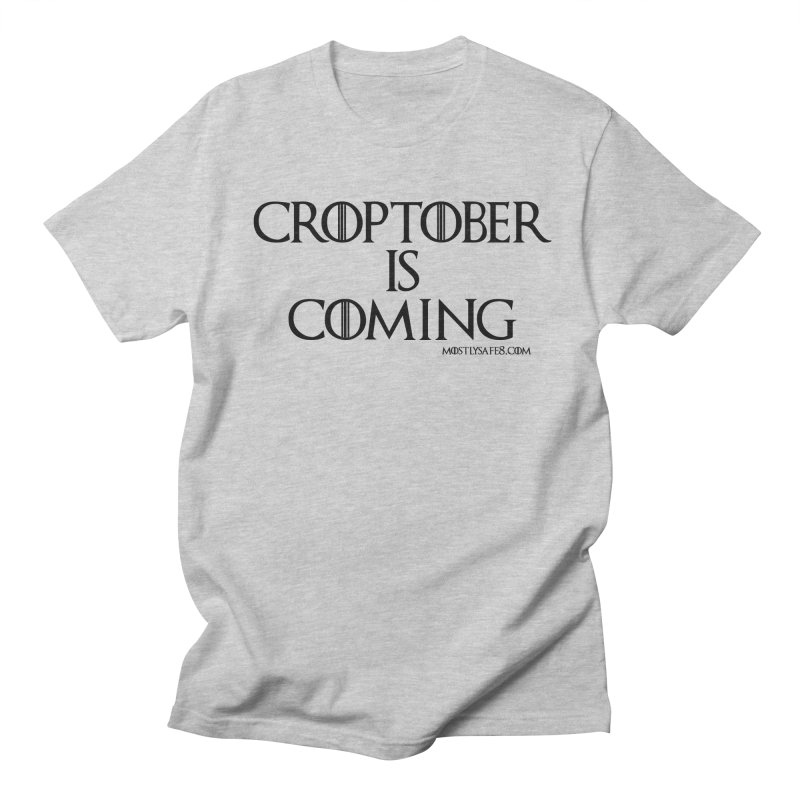 CROPTOBER IS COMING - BLACK LETTERING Men's Regular T-Shirt by MostlySAFE Webcomic Shwag