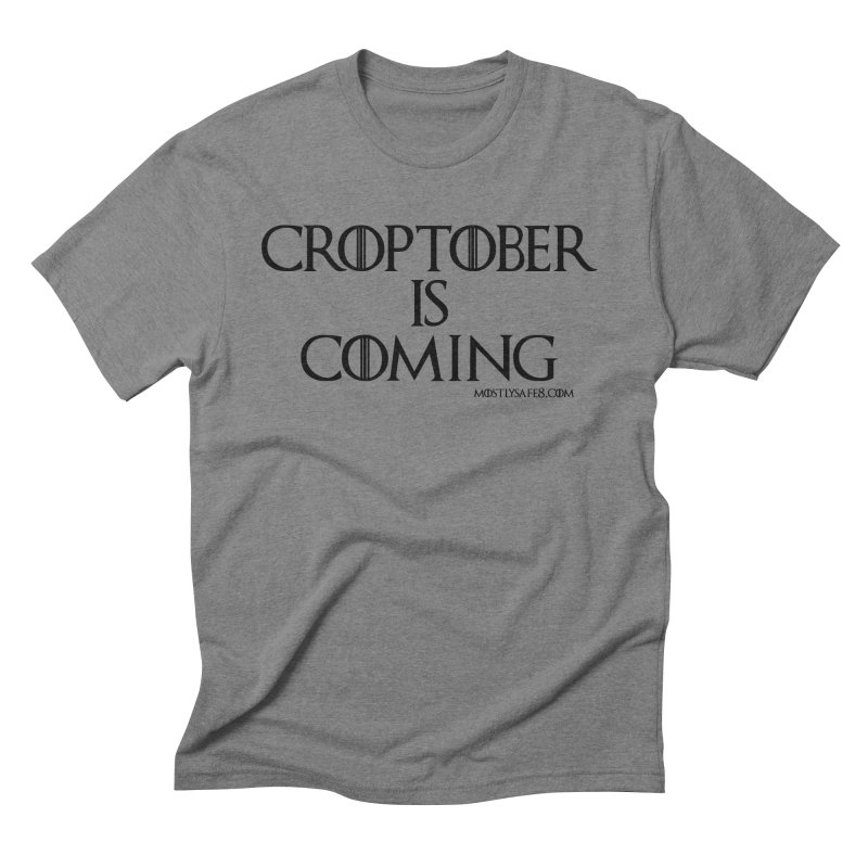 CROPTOBER IS COMING - BLACK LETTERING Men's Triblend T-Shirt by MostlySAFE Webcomic Shwag