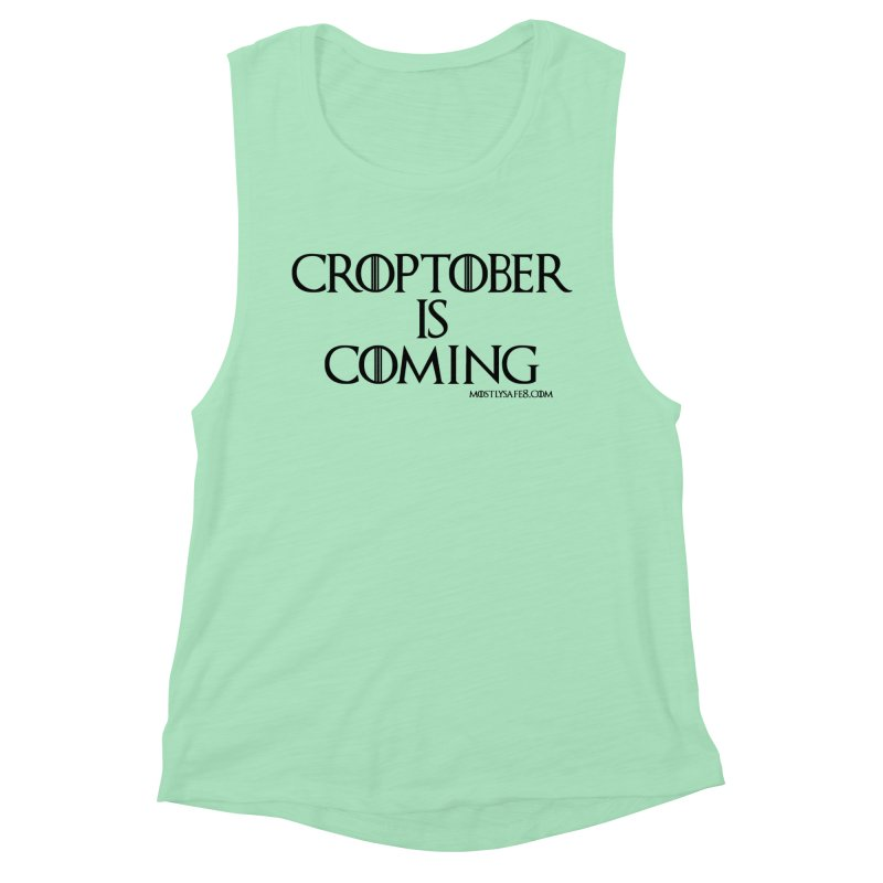 CROPTOBER IS COMING - BLACK LETTERING Women's Muscle Tank by MostlySAFE Webcomic Shwag