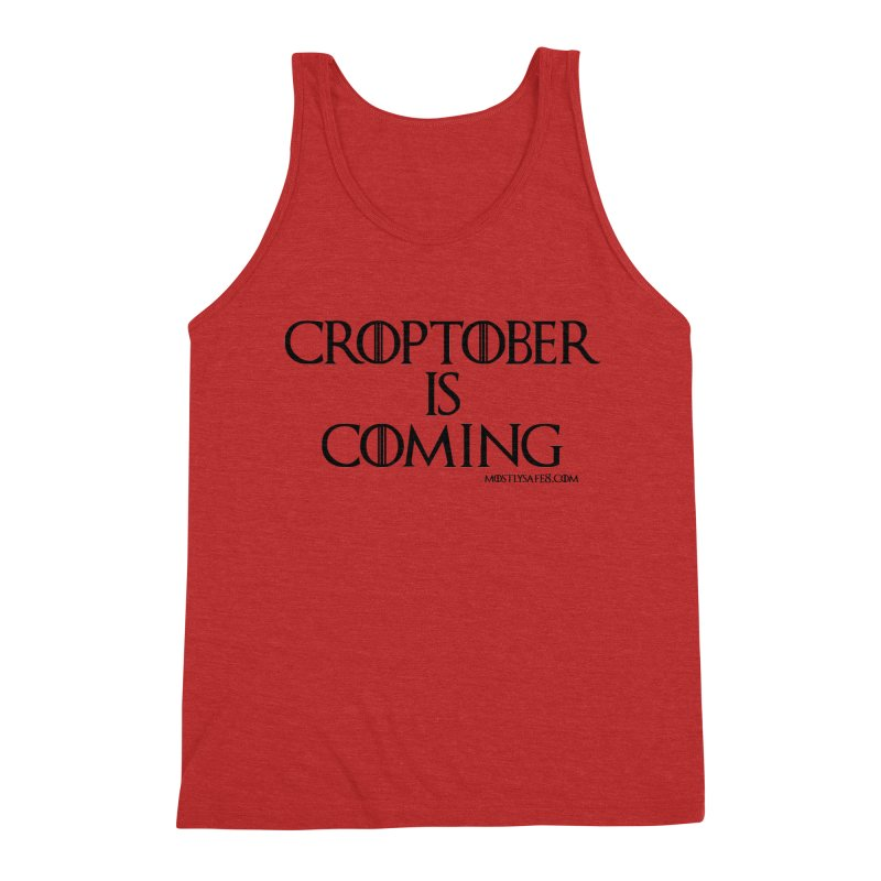 CROPTOBER IS COMING - BLACK LETTERING Men's Triblend Tank by MostlySAFE Webcomic Shwag