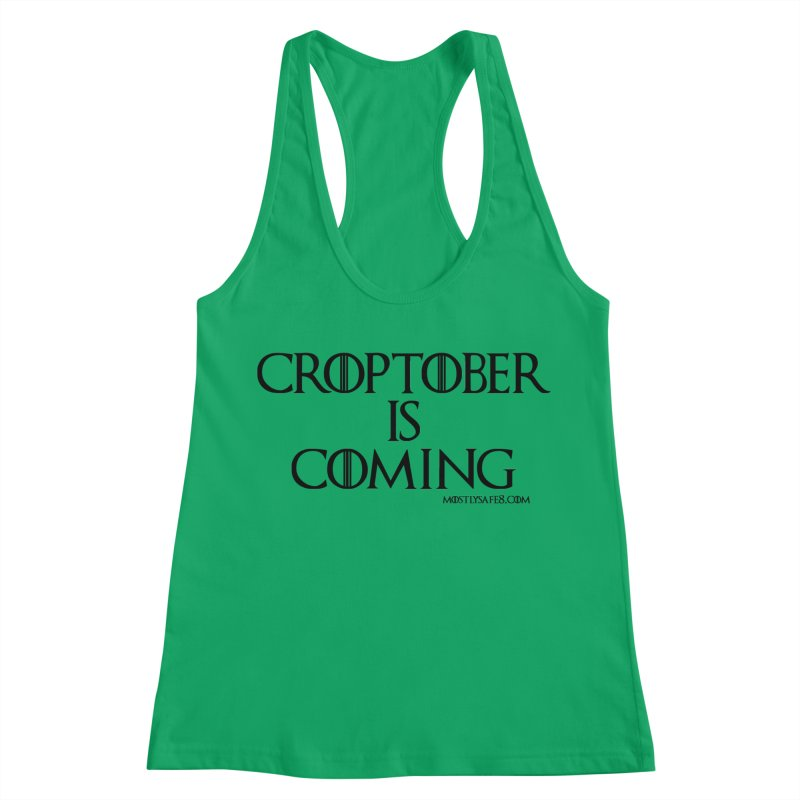 CROPTOBER IS COMING - BLACK LETTERING Women's Racerback Tank by MostlySAFE Webcomic Shwag