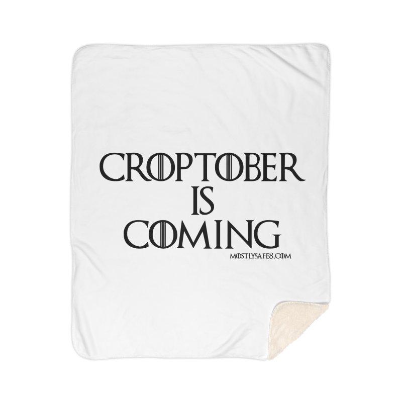 CROPTOBER IS COMING - BLACK LETTERING Home Sherpa Blanket Blanket by MostlySAFE Webcomic Shwag