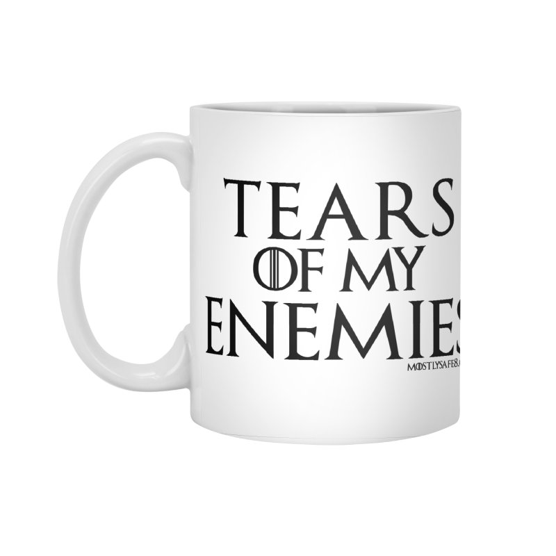 Tears of my Enemies - Black Text in Standard Mug White by MostlySAFE Webcomic Shwag