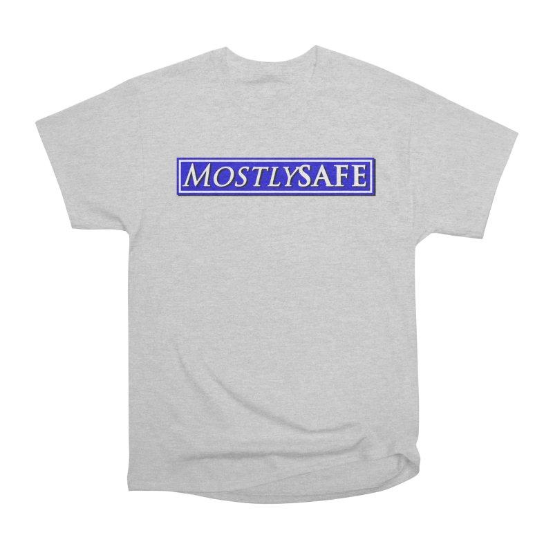 MostlySAFE Logo Women's Heavyweight Unisex T-Shirt by MostlySAFE Webcomic Shwag