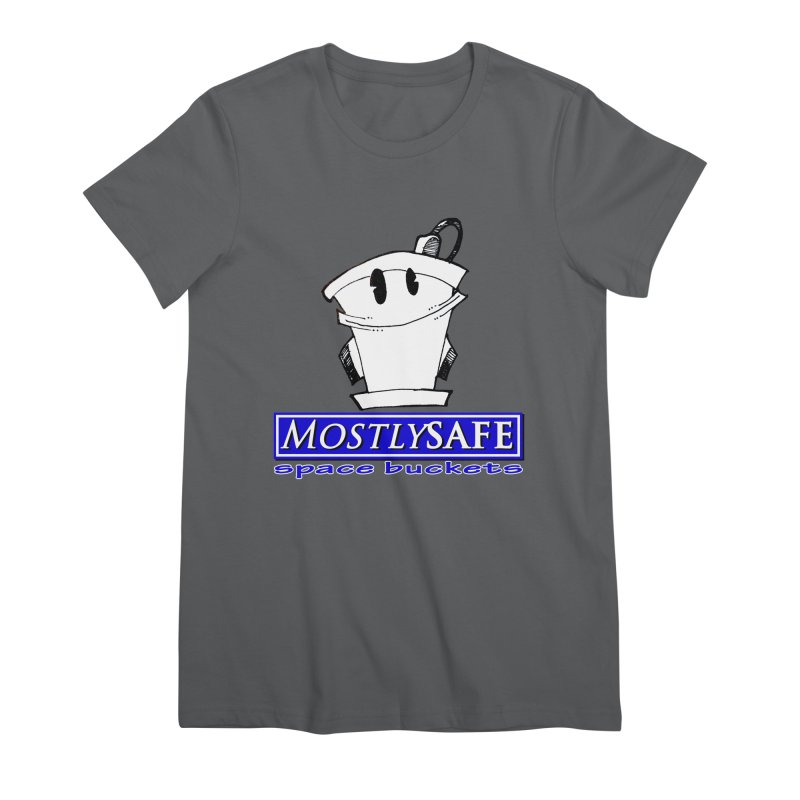 MostlySAFE Space Buckets Women's Premium T-Shirt by MostlySAFE Webcomic Shwag