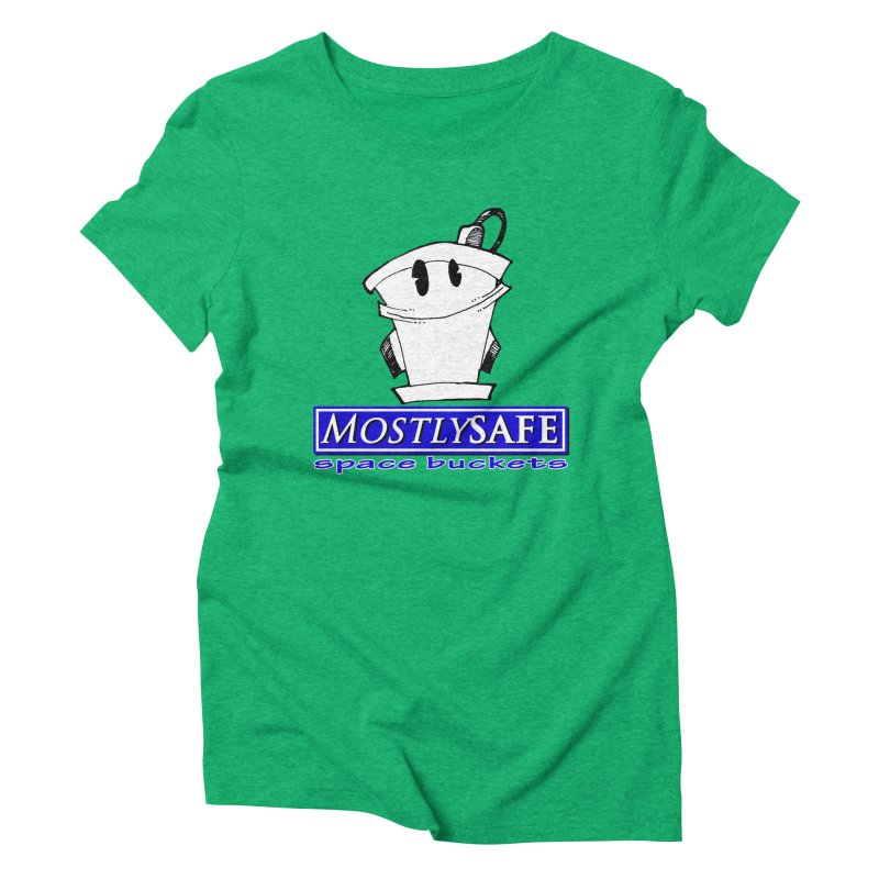 MostlySAFE Space Buckets Women's Triblend T-Shirt by MostlySAFE Webcomic Shwag