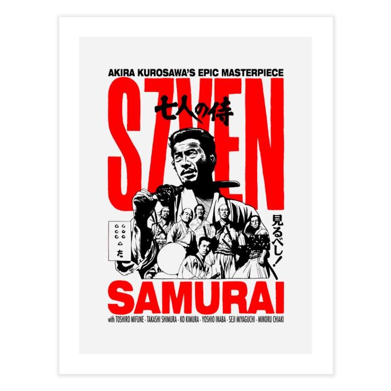 Seven Samurai Home Fine Art Print by mostro's Artist Shop