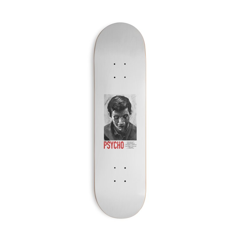 Psycho Accessories Skateboard by mostro's Artist Shop