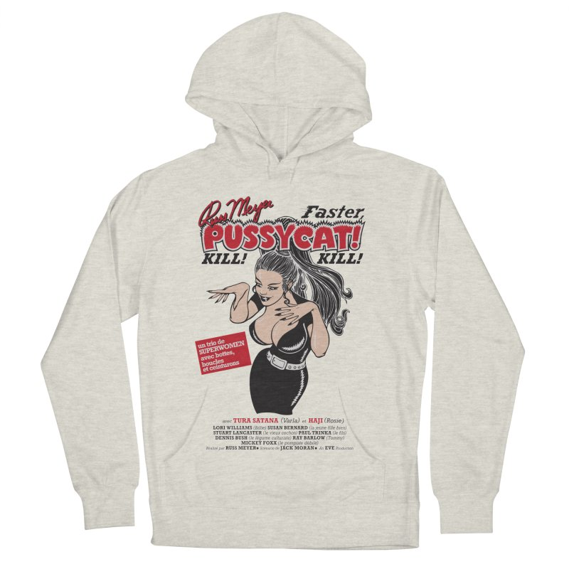 Russ Meyer Faster Pussycat! Kill! Kill! Men's French Terry Pullover Hoody by mostro's Artist Shop