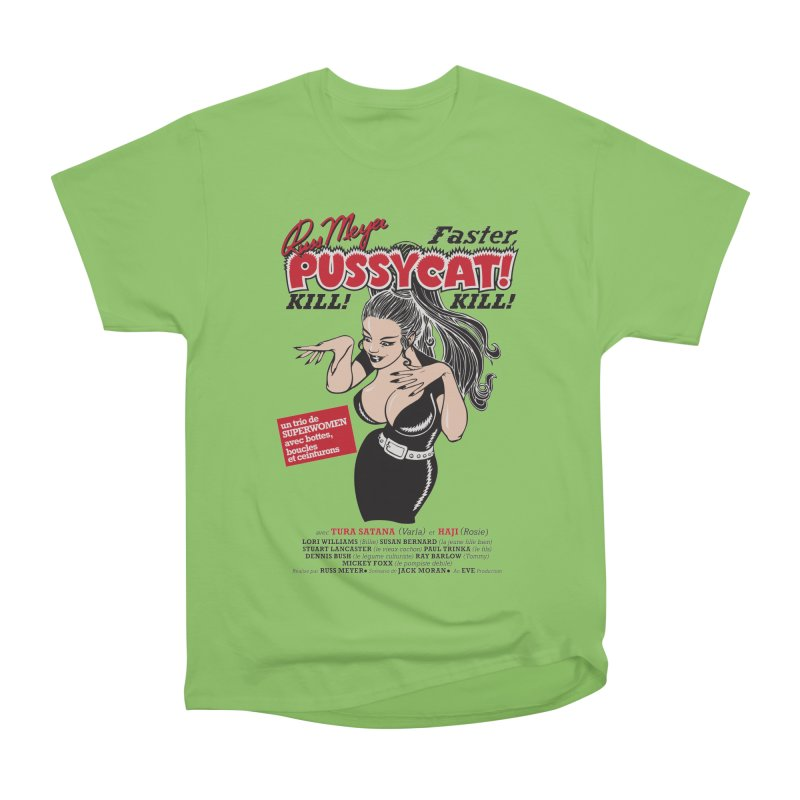 Russ Meyer Faster Pussycat! Kill! Kill! Women's Heavyweight Unisex T-Shirt by mostro's Artist Shop