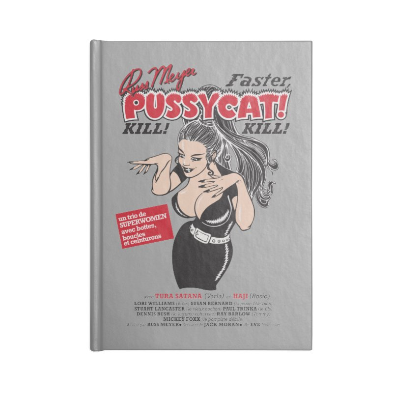 Russ Meyer Faster Pussycat! Kill! Kill! Accessories Lined Journal Notebook by mostro's Artist Shop