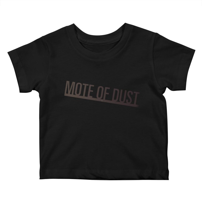 Mote of Dust - Suspended in a sunbeam Kids Baby T-Shirt by Most of Dust shop