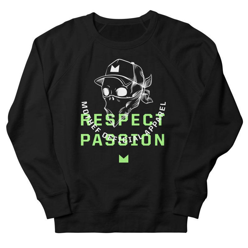 Respect Passion Men's French Terry Sweatshirt by Mothef
