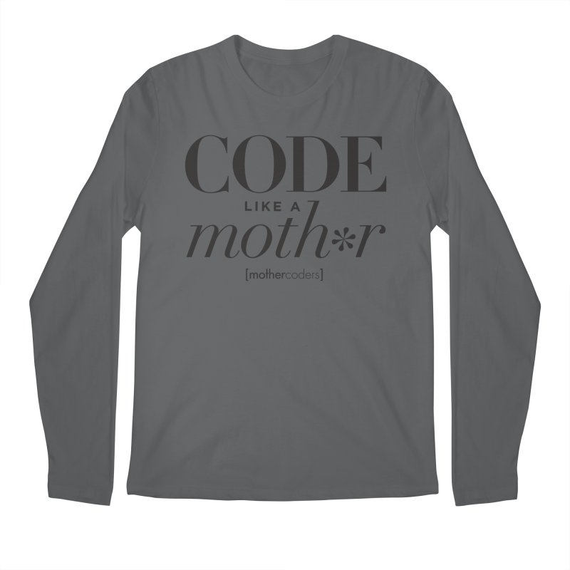 Code Like A Moth*r Men's Regular Longsleeve T-Shirt by MotherCoders Online Store