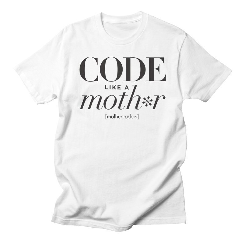 Code Like A Moth*r Men's Regular T-Shirt by MotherCoders Online Store