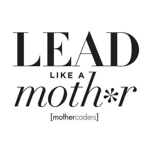 Lead-Like-A-Mother