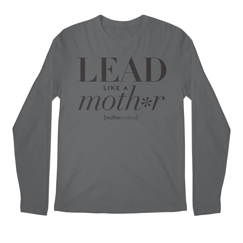 Lead Like A Moth*r Men's Regular Longsleeve T-Shirt by MotherCoders Online Store