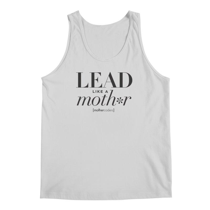 Lead Like A Moth*r Men's Regular Tank by MotherCoders Online Store