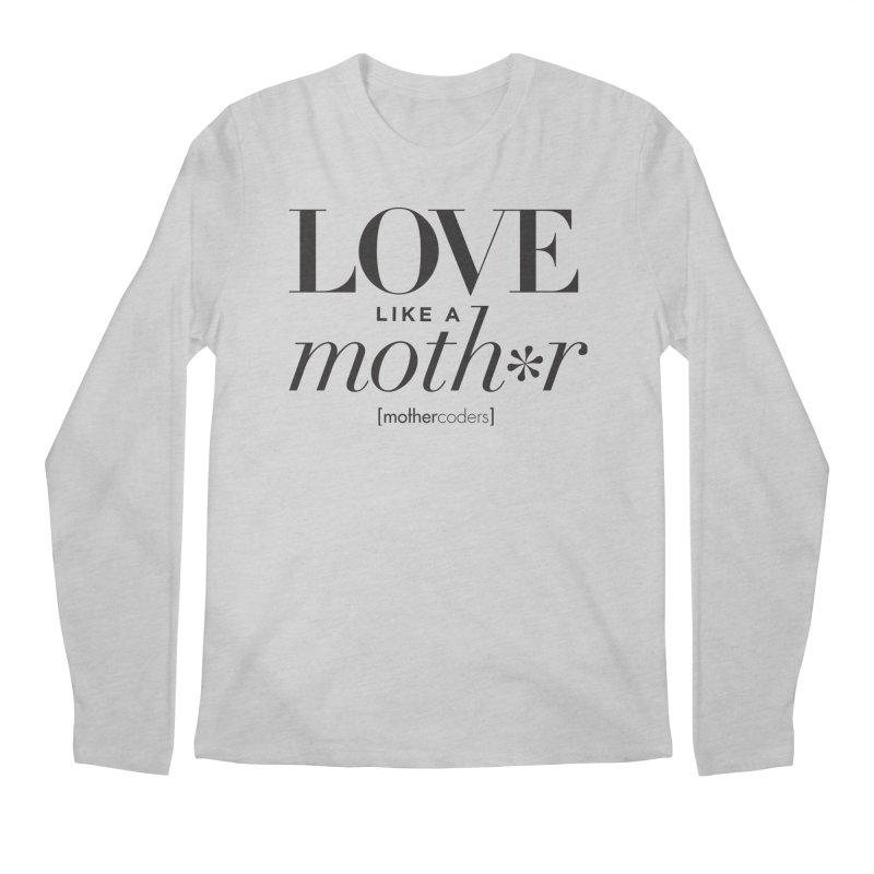 Love Like A Moth*r Men's Regular Longsleeve T-Shirt by MotherCoders Online Store
