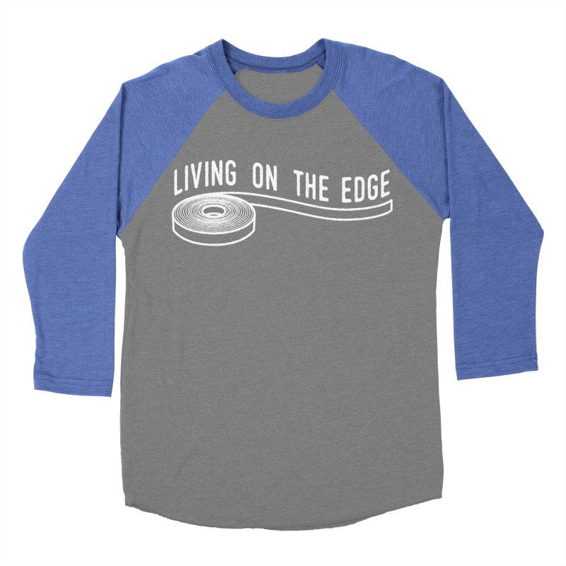 My Edgebander! Women's Baseball Triblend Longsleeve T-Shirt by Mouki K. Butt: Artist Shop