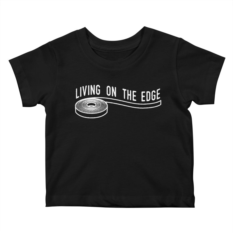 My Edgebander! Kids Baby T-Shirt by Mouki K. Butt: Artist Shop