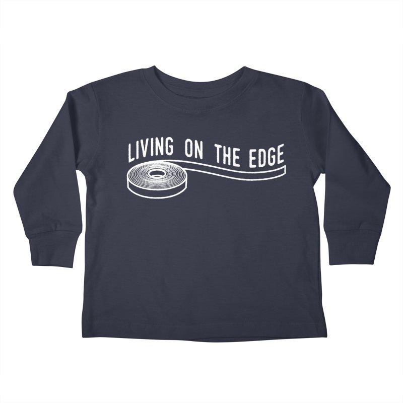 My Edgebander! Kids Toddler Longsleeve T-Shirt by Mouki K. Butt: Artist Shop