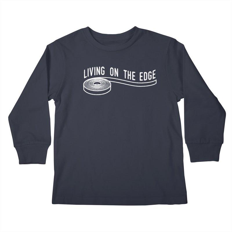 My Edgebander! Kids Longsleeve T-Shirt by Mouki K. Butt: Artist Shop