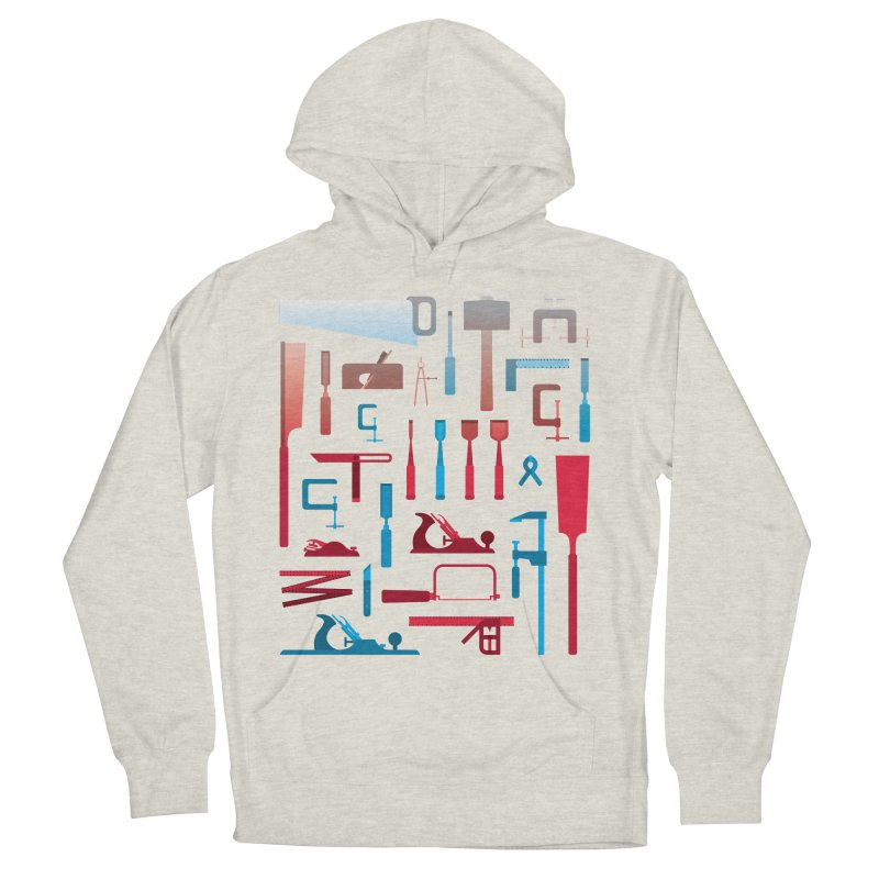 Woodworking Tools I Women's Pullover Hoody by Mouki K. Butt: Artist Shop