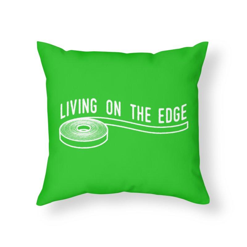 My Edgebander! Home Throw Pillow by Mouki K. Butt: Artist Shop