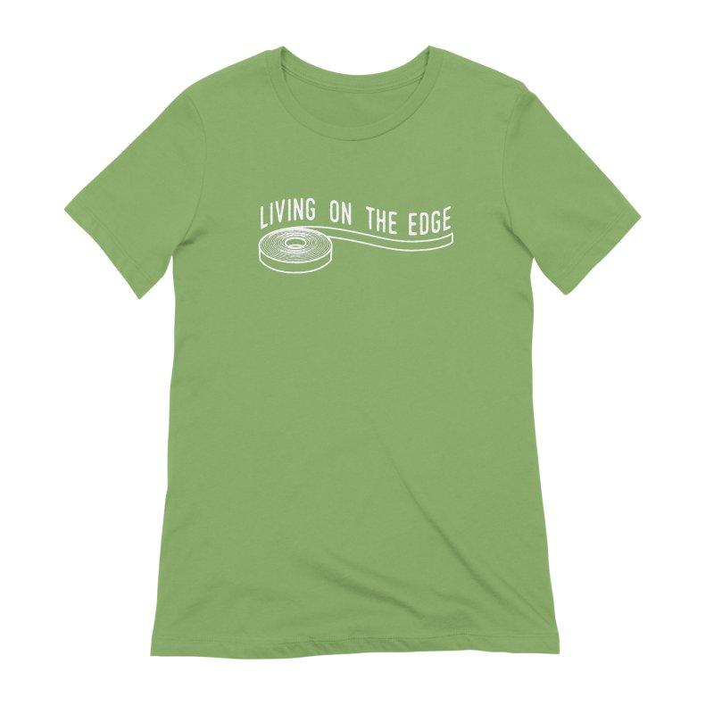 My Edgebander! Women's Extra Soft T-Shirt by Mouki K. Butt: Artist Shop