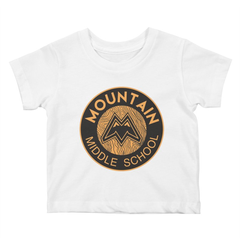 CLICK HERE TO SELECT ITEMS Kids Baby T-Shirt by Mountain Middle School