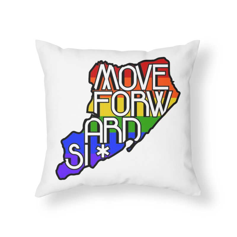 PRIDE Home Throw Pillow by moveforwardsi's Artist Shop